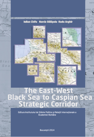 THE EAST-WEST BLACK SEA – CASPIAN SEA STRATEGIC CORRIDOR