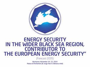 """""""Securitatea energetică în Zona Extinsă a Mării Negre, contributor la securitatea energetică europeană""""  (viziunea 2035)"""